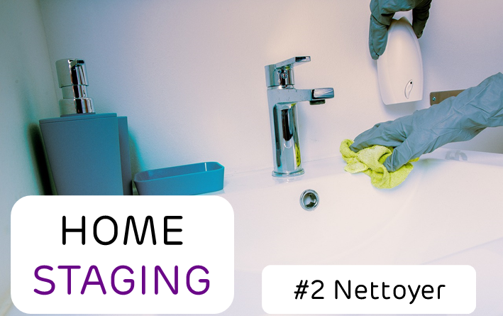 home staging étape 2 nettoyer